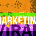 Qu'est ce que le Marketing Viral ?
